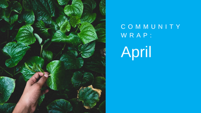 April Community Wrap (1).png